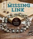 Book Cover Image. Title: The Missing Link:  From Basic to Beautiful Wirework Jewelry, Author: Cindy Wimmer