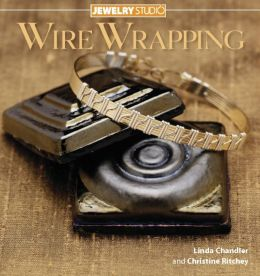 Jewelry Studio: Wire Wrapping (PagePerfect NOOK Book)