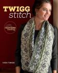 Book Cover Image. Title: Twigg Stitch:  A New Twist on Reversible Knitting, Author: Vicki Twigg