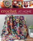 Book Cover Image. Title: Crochet At Home:  25 Clever Projects for Colorful Living, Author: Brett Bara