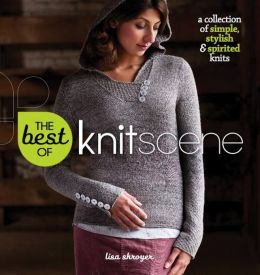 The Best of Knitscene: A Collection of Simple, Stylish, and Spirited (PagePerfect NOOK Book)