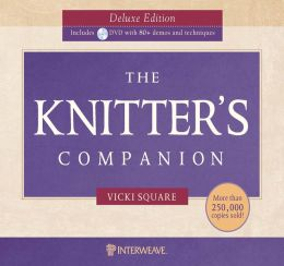 The Knitter's Companion Deluxe Edition (PagePerfect NOOK Book)