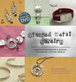 Stamped Metal Jewelry: Creative Techniques and Designs for Making Custom Jewelry (PagePerfect NOOK Book)
