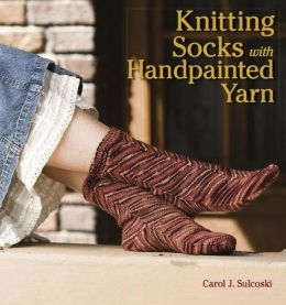 Knitting Socks with Handpainted Yarn (PagePerfect NOOK Book)