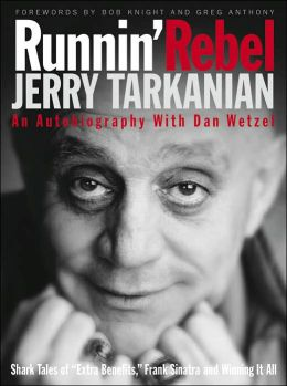 Jerry Tarkanian: Runnin' Rebel