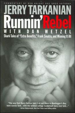 Runnin' Rebel: Shark Tales of Extra Benefits, Frank Sinatra, and Winning It All