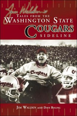 Jim Walden's Tales from Washington State Cougars Sideline