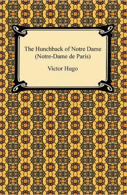 The Hunchback Of Notre Dame (Notre-Dame De Paris)