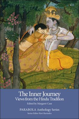 The Inner Journey: Views from the Hindu Tradition