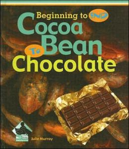 Cocoa Bean to Chocolate
