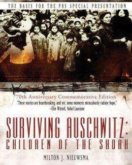 Surviving Auschwitz: Children of the Shoah