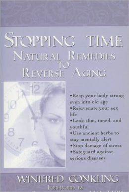 Stopping Time: Natural Remedies to Reverse Aging