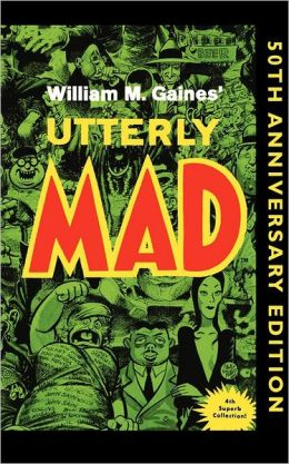 Utterly Mad Volume 4