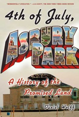 4th of July, Asbury Park: A History of the Promised Land