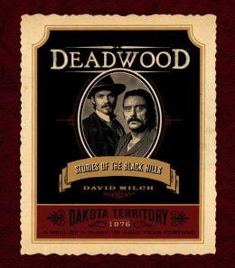 Deadwood: Stories of the Black Hills