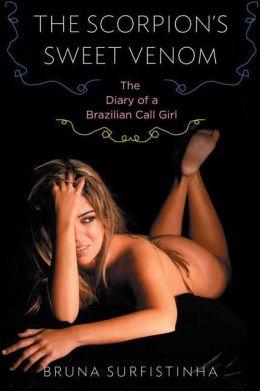 Scorpion's Sweet Venom: The Diary of a Brazilian Call Girl