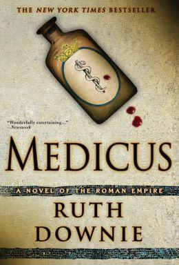 Medicus (Gaius Petreius Ruso Series #1)