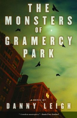 Monsters of Gramercy Park: A Novel
