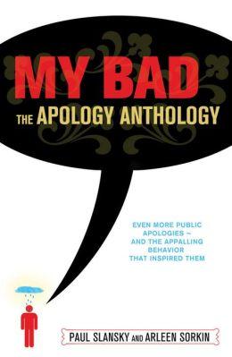 My Bad: The Apology Anthology