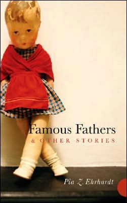 Famous Fathers and Other Stories