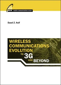 Wireless Communications Evolution to 3G and Beyond