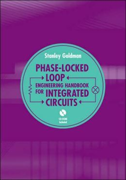 Phase-Locked Loops Engineering Handbook for Integrated Circuits