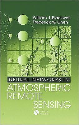 Neural Networks in Atmospheric Remote Sensing [With CDROM]