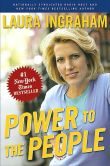 Book Cover Image. Title: Power to the People (Signed Edition), Author: Laura Ingraham