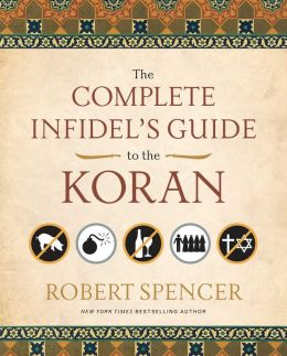 The Complete Infidel's Guide to the Koran