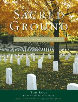 Sacred Ground: A Tribute to America's Veterans