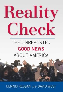 Reality Check: The Unreported Good News About America
