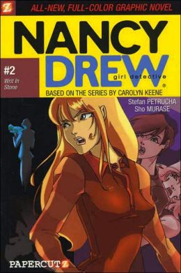 Writ in Stone (Nancy Drew Graphic Novel Series #2)