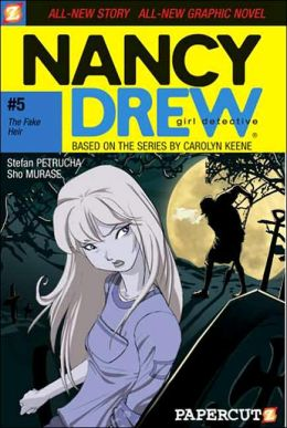 The Fake Heir (Nancy Drew Graphic Novel Series #5)