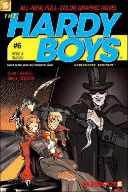 Hyde and Shriek (Hardy Boys Graphic Novel Series #6)