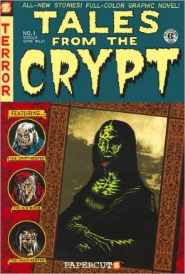 Ghouls Gone Wild (Tales from the Crypt Series #1)