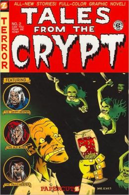 Can You Fear Me Now? (Tales from the Crypt Series #2)