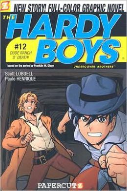 Dude Ranch O' Death! (Hardy Boys Graphic Novel Series #12)