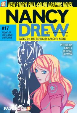 Night of the Living Chatchke (Nancy Drew Graphic Novels Sereis #17)