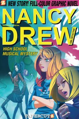 High School Musical Mystery (Nancy Drew Graphic Novel Series #20)