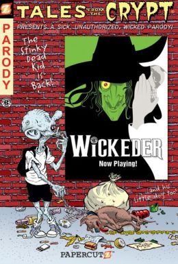 Wickeder (Tales from the Crypt Series #9)