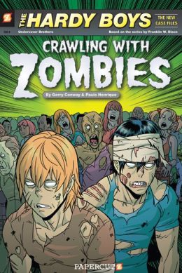 Crawling with Zombies (Hardy Boys: The New Case Files Series #1)
