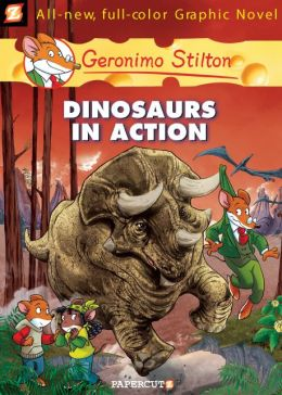 Dinosaurs in Action! (Geronimo Stilton Graphic Novel Series #7)