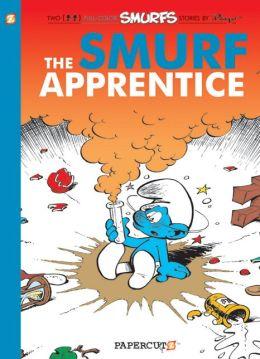 The Smurf Apprentice (Smurfs Graphic Novels Series #8)