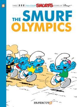 The Smurf Olympics (Smurfs Series #11)