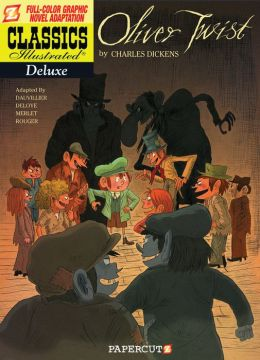 Oliver Twist (Classics Illustrated Deluxe Series #8)