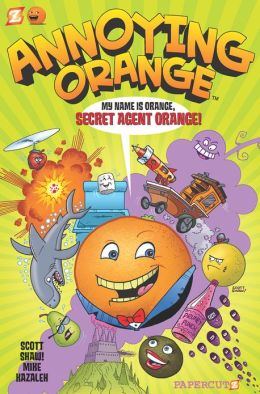 Secret Agent Orange (Annoying Orange Series #1)