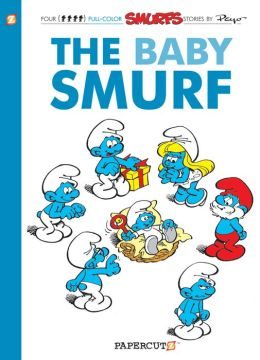 The Baby Smurf (Smurfs Graphic Novels Series #14)