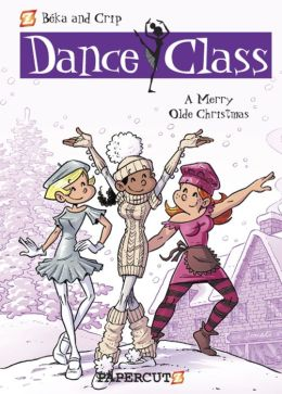A Merry Olde Christmas (Dance Class Graphic Novels Series #6)