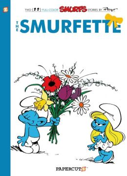 The Smurfette (Smurfs Graphic Novels Series #4)