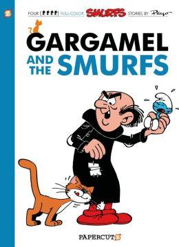 Gargamel and the Smurfs (Smurfs Graphic Novels Series #9)